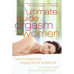 Cleis Press Ultimate Guide to Orgasm for Women, The