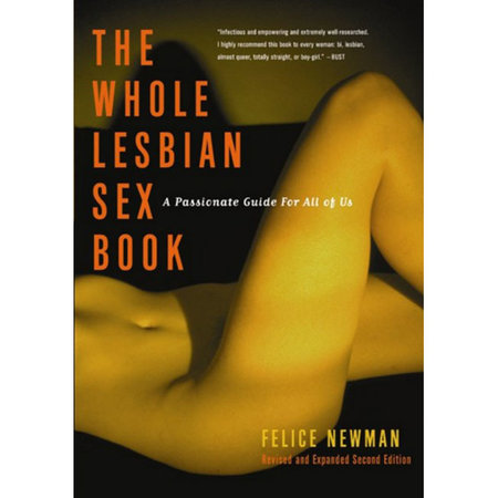 Cleis Press Whole Lesbian Sex Book, The
