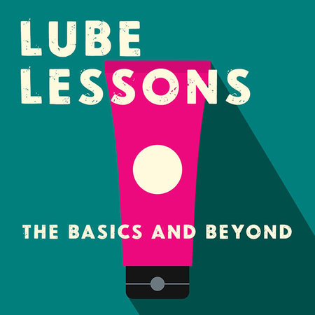 CLASS: Lube Lessons: The Basics and Beyond