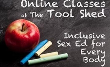 Tool Shed Spring 2021 Sex Ed Classes