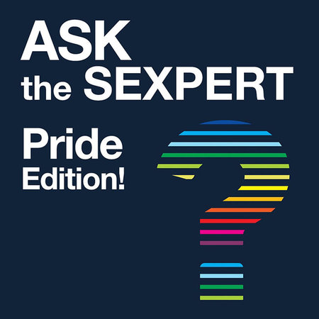 EVENT: Ask the Sexpert: Pride Edition