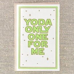 Pike Street Press Yoda Only One For Me Greeting Card