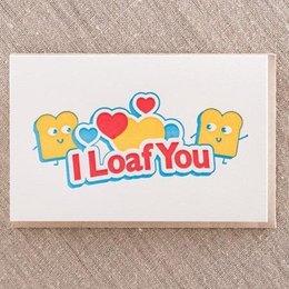 Pike Street Press I Loaf You Greeting Card