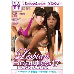 Sweetheart Video Lesbian Beauties 17 Black and Asian DVD