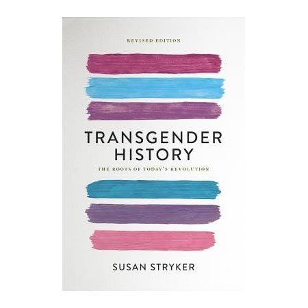 Seal Press Transgender History, Second Edition
