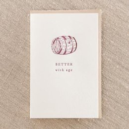 Pike Street Press Better With Age Greeting Card