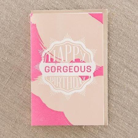 Pike Street Press Happy Birthday Gorgeous Greeting Card