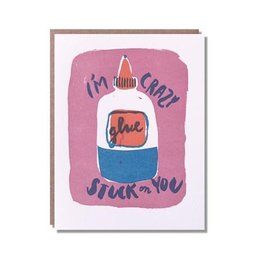 Crazy Glue Greeting Card