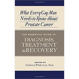 Magnus Books What Every Gay Man Needs to Know about Prostate Cancer