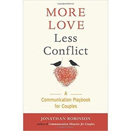 Conari Press More Love Less Conflict