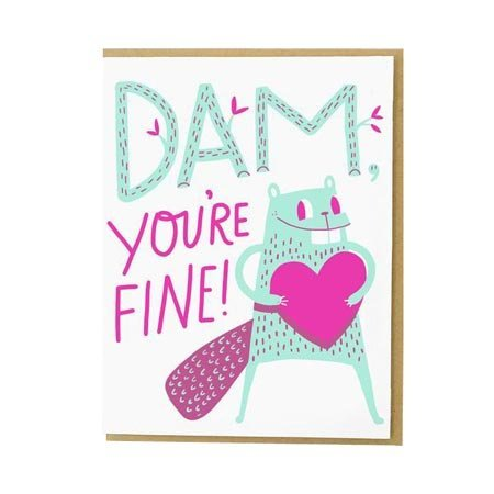 HelloLucky Dam You're Fine Greeting Card
