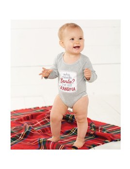 Onesie Who Needs Santa Crawler