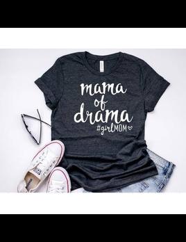 SHIRT MAMA OF DRAMA GIRL MOM