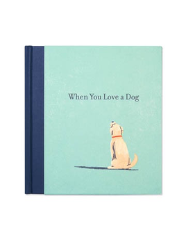 BOOK WHEN YOU LOVE A DOG