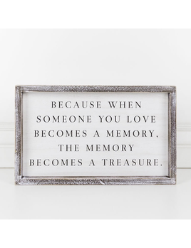 PLAQUE WHEN SOMEONE YOU LOVE - FRAMED SIGN