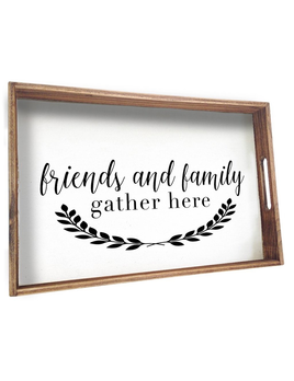 TRAY TRAY - FRIENDS + FAMILY GATHER HERE