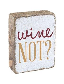 WINE NOT?- BLOCK