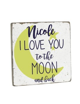 Sign Personalized I Love You to the Moon & Back Vintage Square