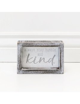 Sign Always Stay Humble and Kind Wood Framed Sign