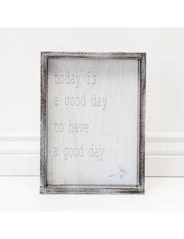 Sign Today is a Good Day Wood Framed Sign