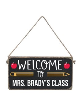 Sign Personalized Welcome to Class - Mini Plank
