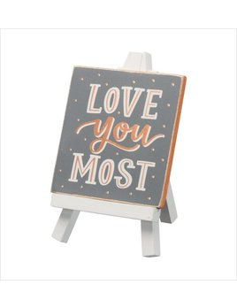 Sign Mini Easel - Love You Most
