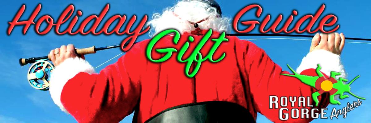 Royal Gorge Anglers Christmas List
