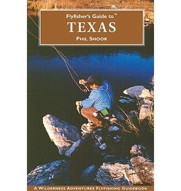 Fly Fishers Guide to Texas