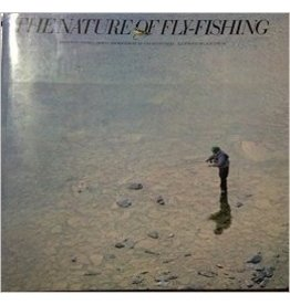 The Nature of Fly Fishing