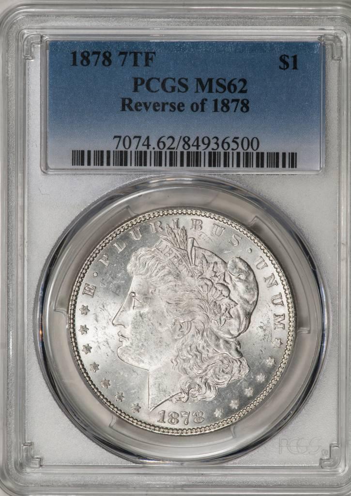 1878 7TF PCGS MS62 REV OF 1878 Morgan Dollar