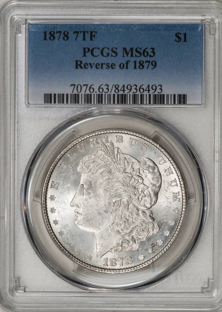 1878 7TF PCGS MS63 REV OF 1879 Morgan Silver Dollar