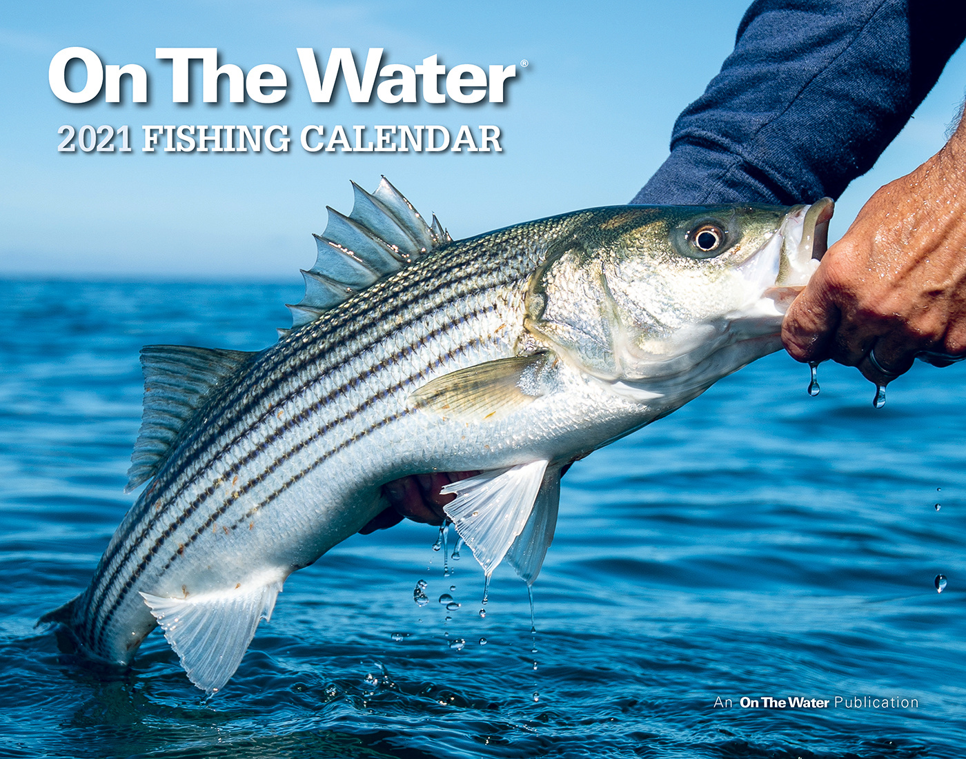 In Fisherman Calendar 2021 OTW Calendar 2021   On The Water Outfitters