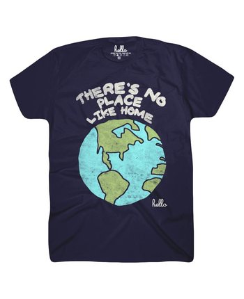 Hello Apparel No Place Like Home Tee