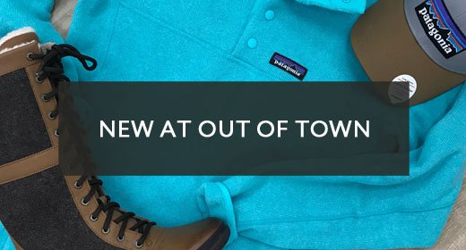 NEW at Out of Town