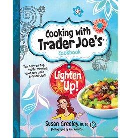 BROWN BAG PUBLISHERS Cooking Trader Joes - Lighten Up