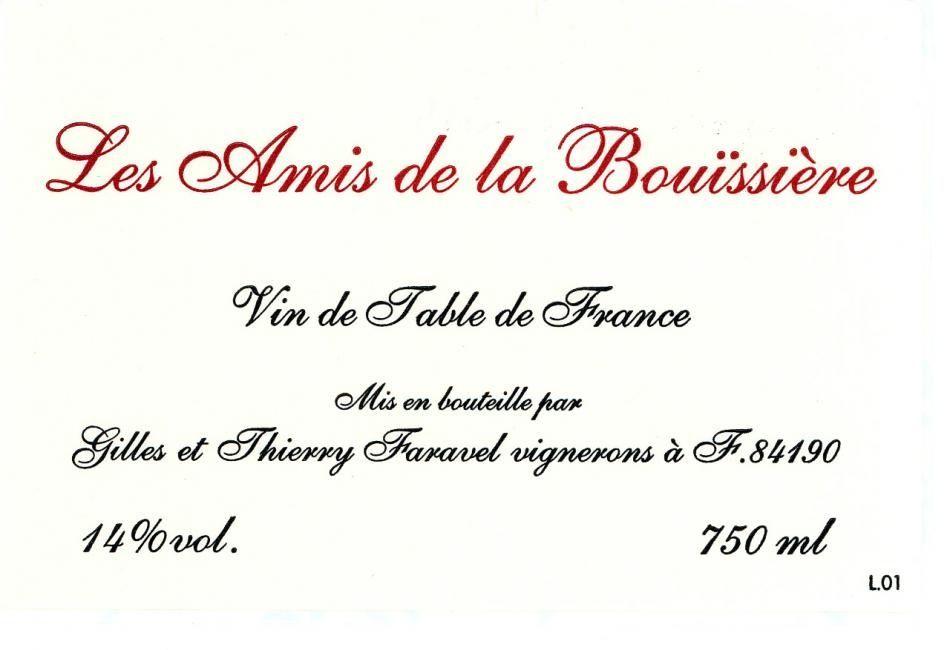Wine FARAVEL 'LES AMIS BOUISSIERE' VDT 2007