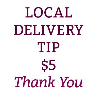 Non-Retail Local Delivery Tip $5