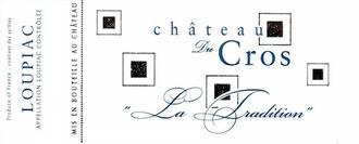 Wine Chateau du Cros Loupiac La Tradition 2011