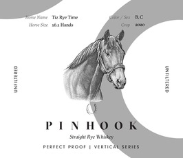Spirits Pinhook Vertical Series Tiz Rye Time Unfiltered Straight Rye Perfect Proof 97°