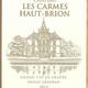 Wine Ch Les Carmes Haut Brion 2011