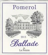 Wine Château la Pointe, Ballade de la Pointe Pomerol 2013