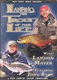 Landing The Trout Of Your Life Dvd - Mayer