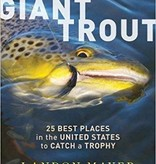 The Hunt For Giant Trout - Mayer