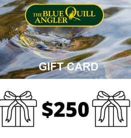 BLUE QUILL ANGLER Retail Gift Cards $250