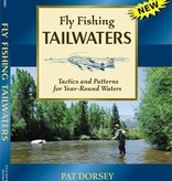 FLY FISHING TAILWATERS - PAT DORSEY - SOFTCOVER