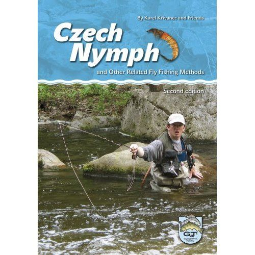 CZECH NYMPH AND OTHER RELEATED FLY FISHING METHODS