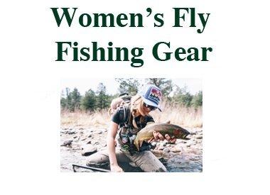 WOMEN'S FLY FISHING GEAR