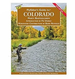 FLY FISHING GUIDE TO COLORADO - 2017 - BARTHOLOMEW