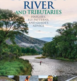 Fly Fishing Guide To The Colorado River And Tributaries - Bob Dye