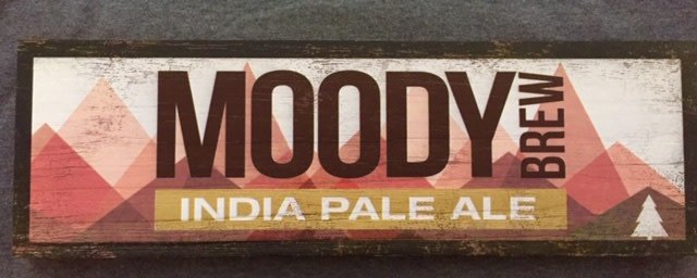Moody Brew India Pale Ale Wood Sign 17 1/2 x 5 1/2